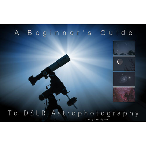 A Beginners Guide to DSLR Astrophotography